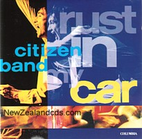 Citizen Band - Rust In My Car